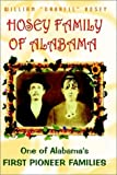 Hosey Family of Alabama, One of Alabama's First Pioneer Families