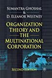 Buy Organization Theory and the Multinational Corporation : Second Edition from Amazon