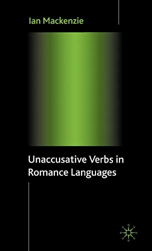 Unaccusative Verbs in Romance Languages