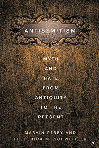 PDF Anti Semitism Myth and Hate from Antiquity to the Present