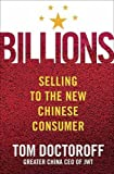 Buy Billions : Selling to the New Chinese Consumer from Amazon