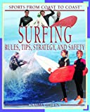 Surfing Rules, Tips, Strategy, and Safety