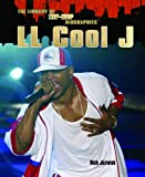 Ll Cool J (The Library of Hip Hop Biographies)