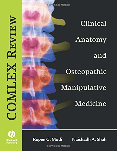 COMLEX REVIEW: CLINICAL ANATOMY AND OSTEOPATHIC MANIPULATIVE MEDICINE