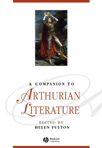 PDF A Companion to Arthurian Literature Wiley Blackwell Companions to Literature and Culture
