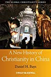 A New History of Christianity in China book cover