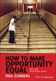How to Make Opportunity Equal