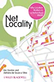 Net locality [electronic resource] : why location matters in a networked world
