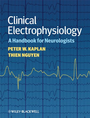 CLINICAL ELECTROPHYSIOLOGY: A HANDBOOK FOR NEUROLOGISTS, 1ED.