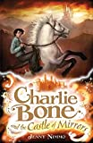 4.Charlie Bone and the Castle of Mirrors