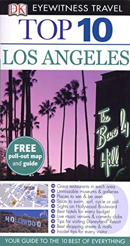 Dk Eyewitness Top 10 Travel Guide: Los Angeles