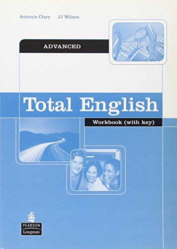 Total English: Advanced Workbook with Key (Total English)