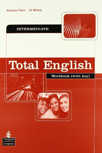 Total English: Intermediate Workbook with Key (Total English)