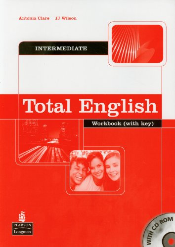 TOTAL ENGLISH INTERMEDIATE WORKBOOK-WITH KEY (INCLUYE 1CD-ROM)