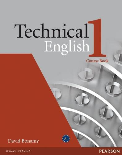 Technical English: Elementary Course Book (Technical English)