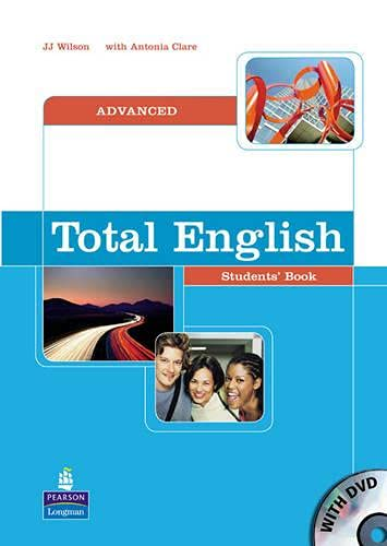 Total English: Advanced Students Book (Total English)