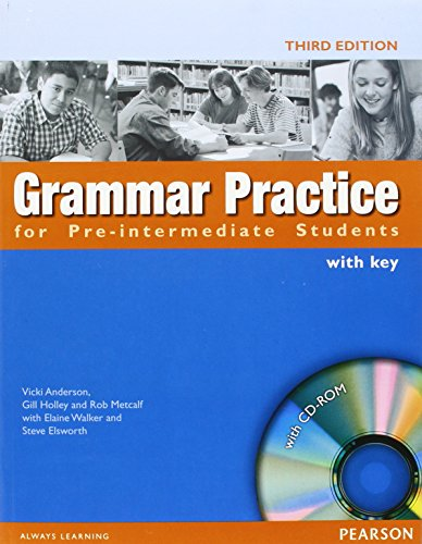 Grammar Practice for Pre-Intermediate Students: With Key (With CD-Rom Package)
