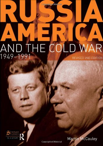 Russia, America and the Cold War: 1949-1991 (Revised 2nd Edition) (2nd Edition)