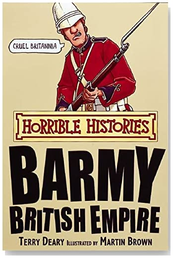 Barmy British Empire (Horrible Histories)