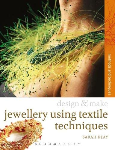 Jewellery Using Textiles Techniques (Design & Make)