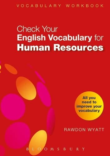 Check Your English Vocabulary for Human Resources All You Need to Pass Your Exams Check Your Vocabulary