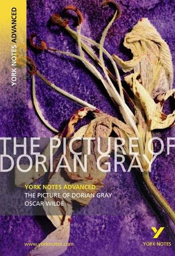 The Picture of Dorian Gray (York Notes Advanced)