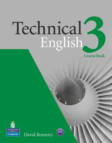 Technical English 3 Course Book (Technical English Intermediate)