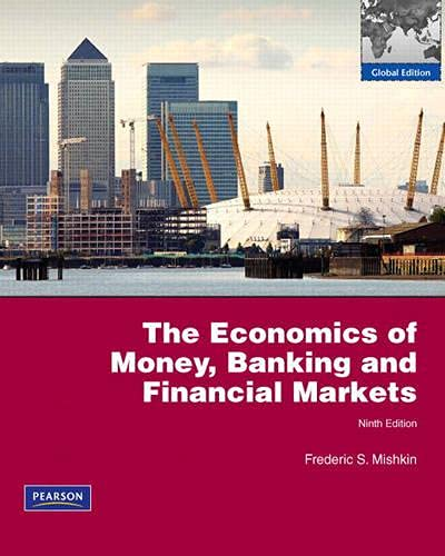 the economics of money, banking and financial markets (9e édition)