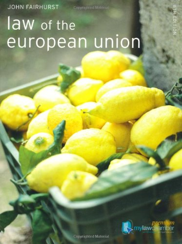 Law of the European Union (Foundation Studies in Law Seri)