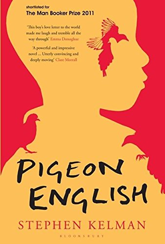 Pigeon English. Stephen Kelman