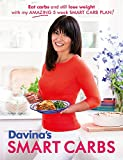 Product Image of Davina's Smart Carbs: Eat Carbs and Still Lose Weight With...