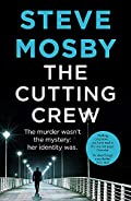 The Cutting Crew by Steve Mosby
