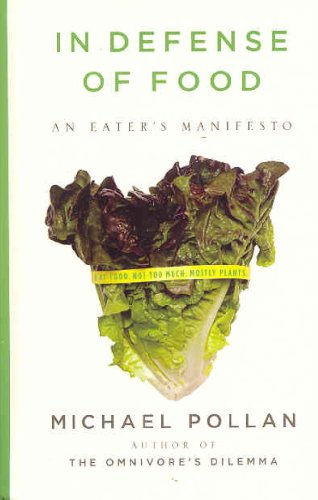 In Defense of Food: An Eater's Manifesto (Thorndike Nonfiction)