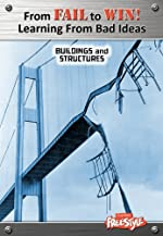 From Fail to Win! Learning from Bad Ideas: Buildings and Structures by Nicola Barber