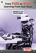 From Fail to Win! Gadgets and Inventions by Neil Morris