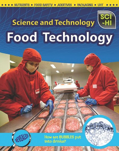 Food Technology (Sci-Hi: Science and Technology)