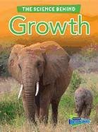 Growth (Raintree Perspectives: The Science Behind)