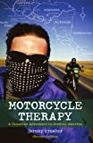 Motorcycle Therapy, by Jeremy Kroeker.
