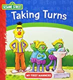 Taking Turns (Sesame Street , My First Manners)