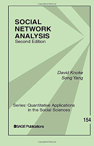 Social Network Analysis (Quantitative Applications in the Social Sciences)