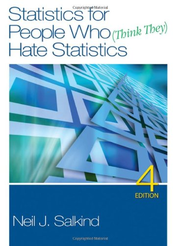 Statistics for People Who (Think They) Hate Statistics, 4th - Neil J. Salkind