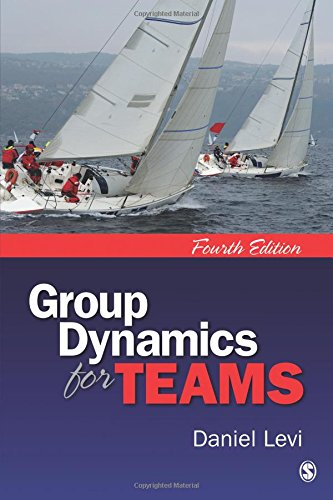GROUP DYNAMICS FOR TEAMS, 4ED