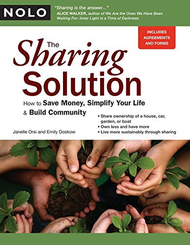 The Sharing Solution: How to Save Money, Simplify Your Life & Build Community by Janelle Orsi and Emily Doskow