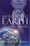Battleground Earth, Sherri Fulmer Moorer