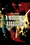 A World of Assassins, Neil Davies