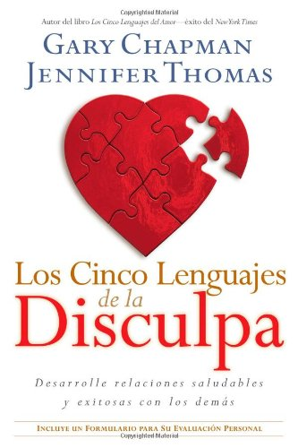 Los cinco lenguajes de la disculpa (Spanish Edition)