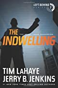 The Indwelling: The Beast Takes Possession by Tim LaHaye�and�Jerry B. Jenkins