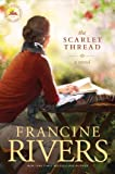 Cover Image of The Scarlet Thread by Francine Rivers published by Tyndale House Publishers, Inc.