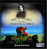 Poe's Heart and the Mountain Climber Exploring the Effect of Anxiety on our Brains and Our Culture