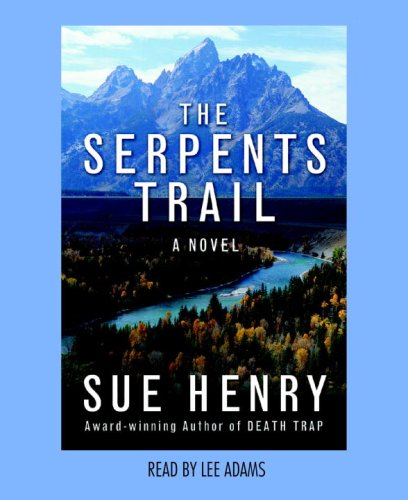 The Serpents Trail A Maxie And Stretch Mystery